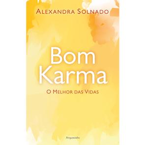Bom Karma - O Melhor das Vidas