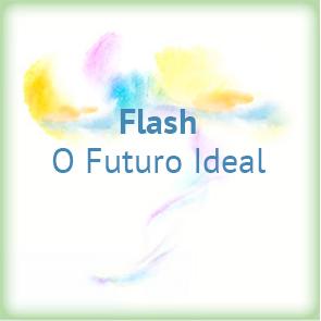 Flash - O Futuro Ideal