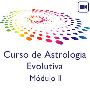 Curso Astrologia Evolutiva - Módulo II